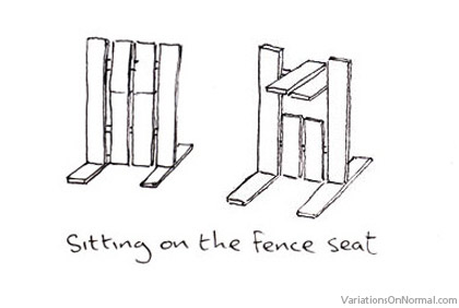 Sitting on the fence seat